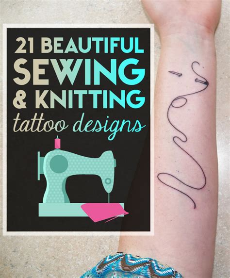 21 beautiful sewing and knitting tattoo designs tattooblend