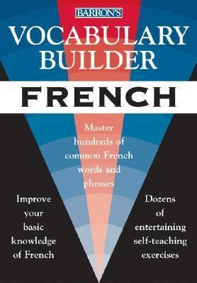 mastering french vocabulary with vocabulary builder french mastering the most common french words and phrases rent