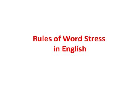 guidelines in word stress rules of word stress in english