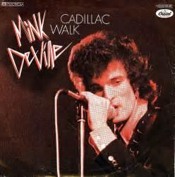 Cadillac Walk 4 Mink De Ville Cadillac Walk D 1978 Flickr
