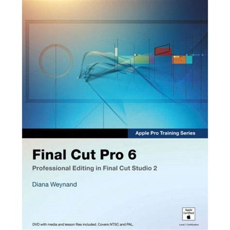 final cut pro education pearson education apple pro training series 978 0 321 50265 0