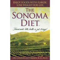 The Sonoma Diet Dr Connie Guttersen by The Sanoma Diet Is This The Right Way For You To Get Trim