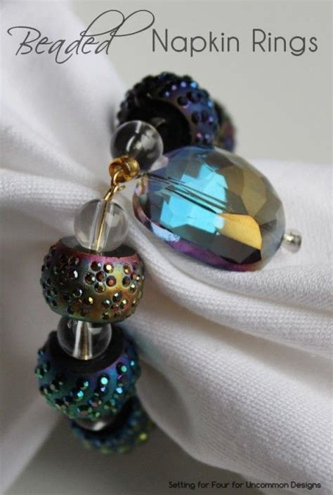 how to make beaded napkin rings complete simple photo