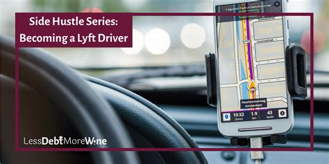 how to become a lyft driver side hustle series becoming a lyft driver less debt