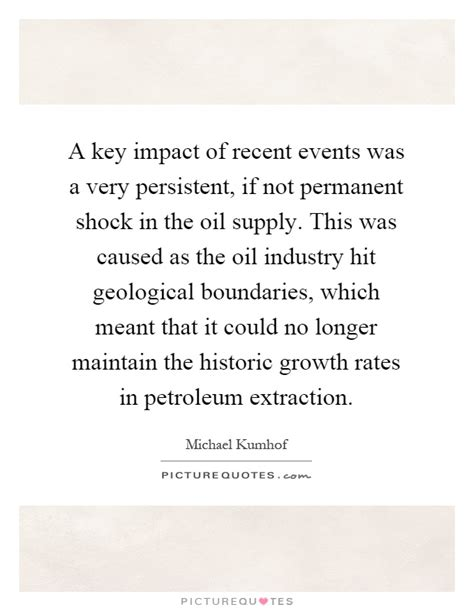 a key impact of recent events was a persistent if