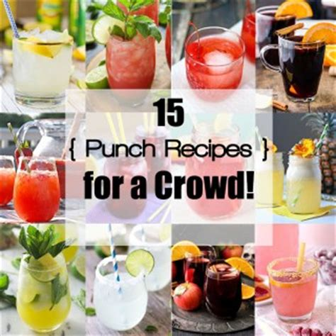 cocktail food for a crowd 15 punch recipes for a crowd drinkwire