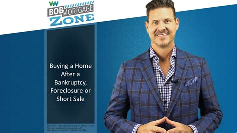 how to buy a house after a short sale bobmortgage zone how to buy a house after bankruptcy