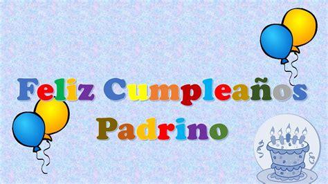 imagenes feliz cumpleaños padrino tarjeta postal virtual animada de feliz cumplea 241 os