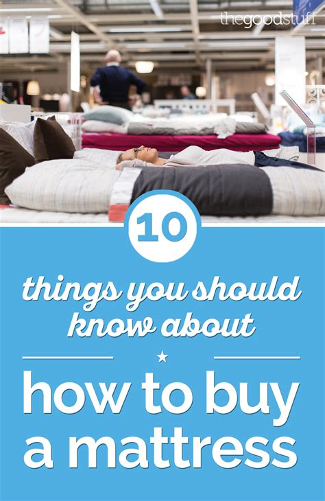 Best Place To Buy A Mattress In San Diego 10 things you should about how to buy a mattress thegoodstuff