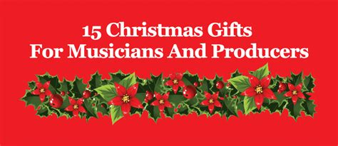 15 christmas gifts for musicians and producers 2017