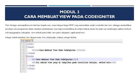 cara membuat login session dengan codeigniter modul 3 cara membuat view pada codeigniter