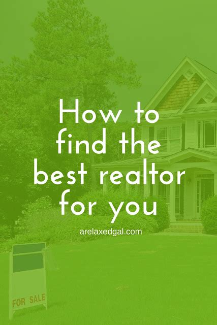 how to find the best realtor to buy a house how to find the best realtor for you a relaxed gal