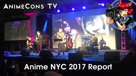 Anime Nyc by Anime Nyc 2017 Report Animecons Tv