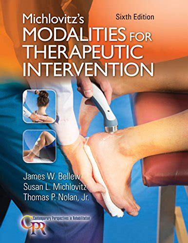 therapeutic modalities in rehabilitation fifth edition books susan author profile news books and speaking