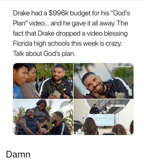 Gods Plan Meme - drake had a 996k budget for his god s plan video and he