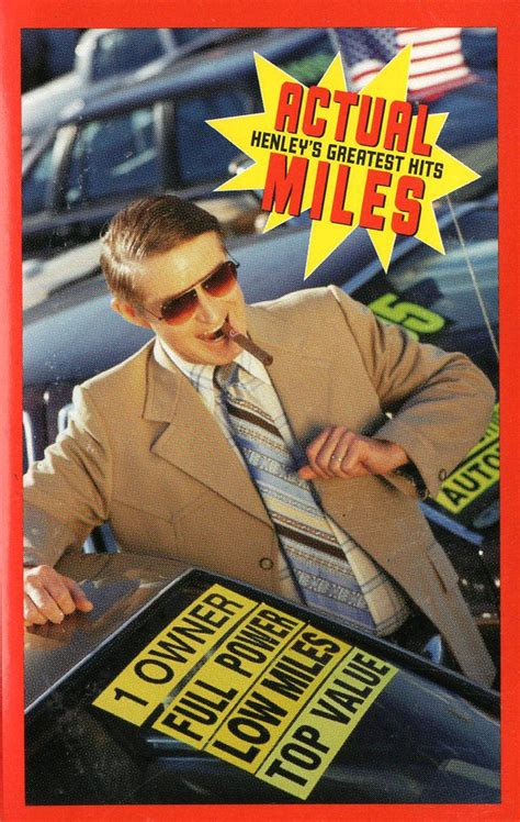 don henley actual miles henleys greatest hits