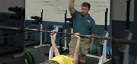 how to spot a bench press 171 weights
