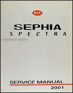 manual repair autos 2001 kia sephia on board diagnostic system 2001 kia sephia spectra repair shop manual original