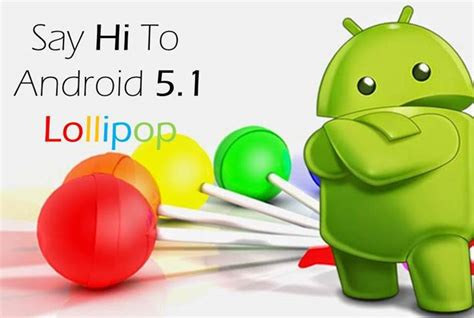 android 5 features released the android 5 1 lollipop update check the