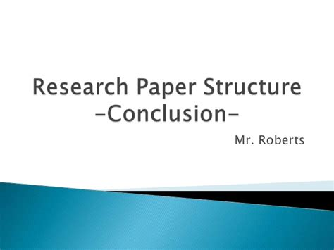 a conclusion for a research paper research paper structure conclusion