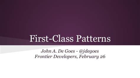 first class patterns first class patterns