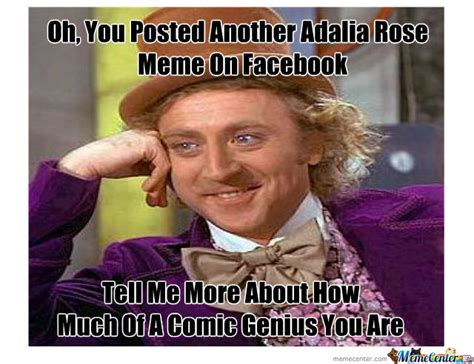 Rose Meme - adalia rose meme s are gettin old by smokenup meme center