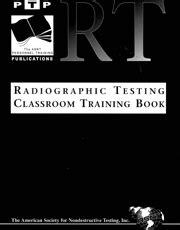 Radiographic Testing Classroom Training Book | Lavender Intl