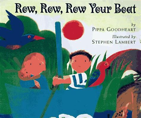 row row your boat sound book music book row row row your boat pippa goodhart