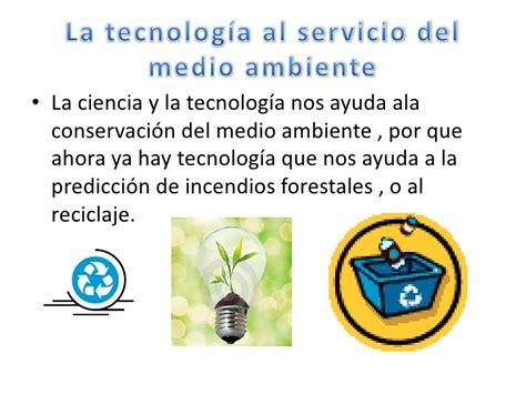 ciencia tecnologia sustentabilidad medio ambiente etc trabajo de tecnologia