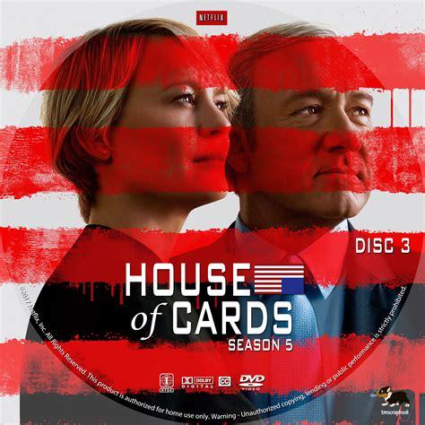 house of cards season 5 house of cards season 5 dvd cover labels 2017 r1 custom