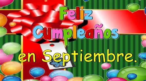 Imagenes De Cumpleaños En Septiembre | felices cumplea 241 os en septiembre youtube
