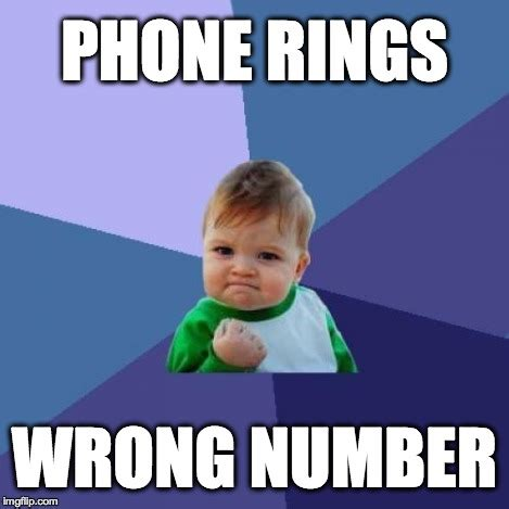 Wrong Number Meme - success kid meme imgflip