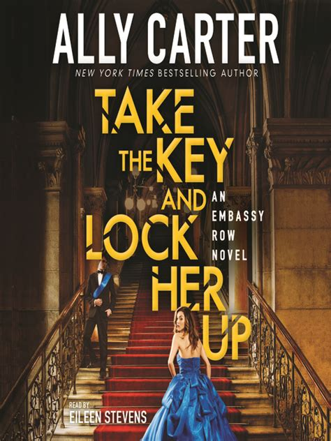 take the key and lock up embassy row book 3 books take the key and lock up toronto library