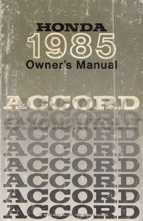 auto repair manual online 1983 honda accord user handbook 1985 honda accord owner s manual original