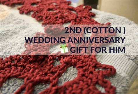 Cotton 2nd Wedding Anniversary Gifts for Him
