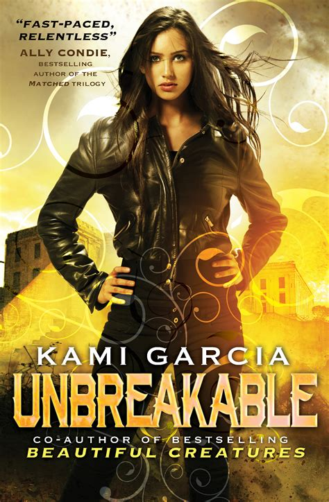 unbreakable books unbreakable book by kami garcia official publisher