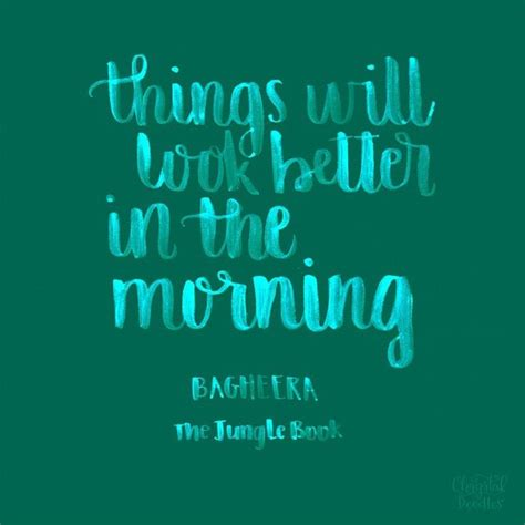 the jungle quotes day 57 100 the jungle book quote things will look
