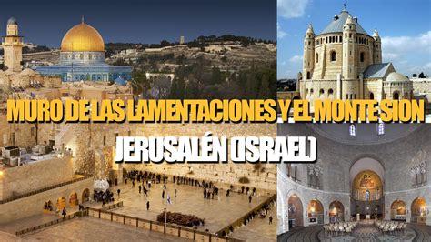 el diamante de jerusaln muro de las lamentaciones y el monte sion en jerusal 233 n israel youtube