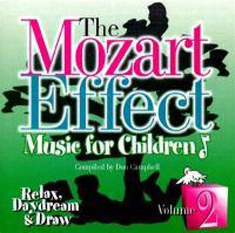 Cd The Mozart Effect For Babies Vol2 cd the mozart effect for children volume 2 relax daydream draw source of spirit