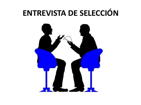 preguntas capciosas para una entrevista laboral presentaci 243 n el proceso de integraci 243 n de personal