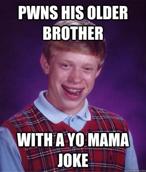 Brother Meme - older brother meme