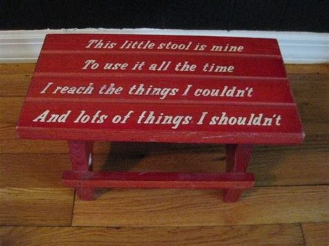 Stools All The Time by Vintage Child S Step Stool With Saying So