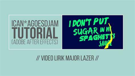 tutorial ulead video studio 11 bahasa indonesia membuat video lirik major lazer bahasa indonesia youtube