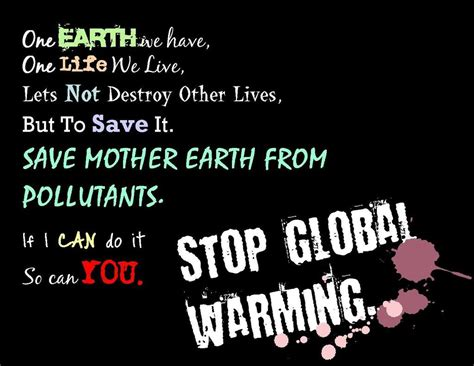 stop on quote stop global warming quotes quotesgram