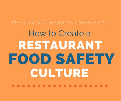 cafeshared how to create a blog how to create a restaurant food safety culture