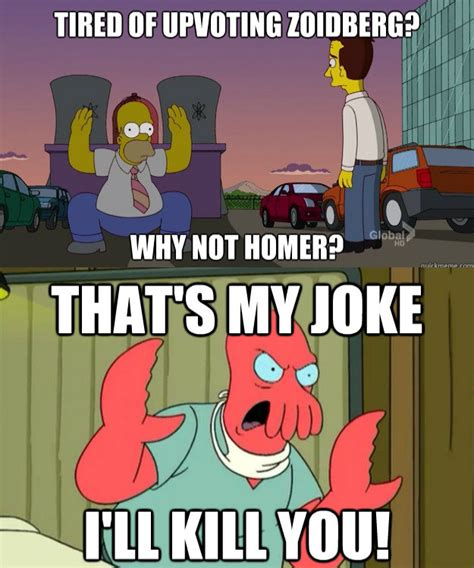 Zoidberg Meme - why not homer futurama zoidberg why not zoidberg