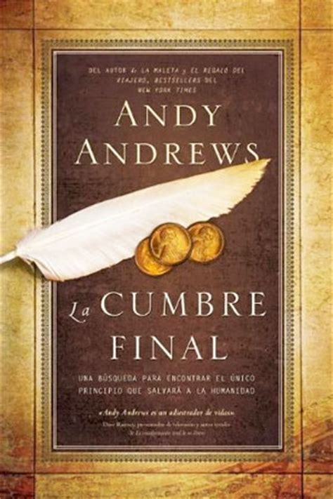 libro the travelers gift la cumbre final libro andy andrews