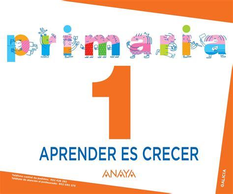 aprender es crecer lengua 8467877553 aprender es crecer 1 galicia by grupo anaya sa issuu