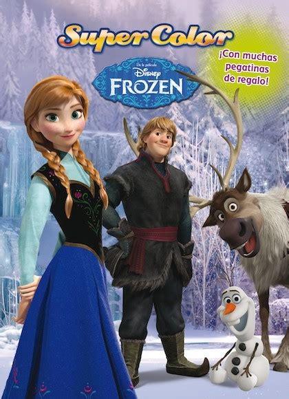 frozen supercolor disney sinopsis del libro rese 241 as criticas opiniones quelibroleo