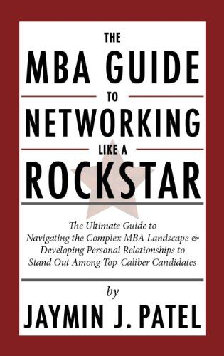 Mba Guide by Mba Guide To Networking Like A Rockstar The